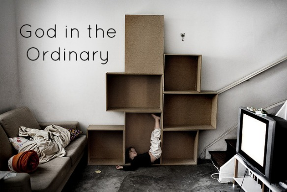God in the Ordinary