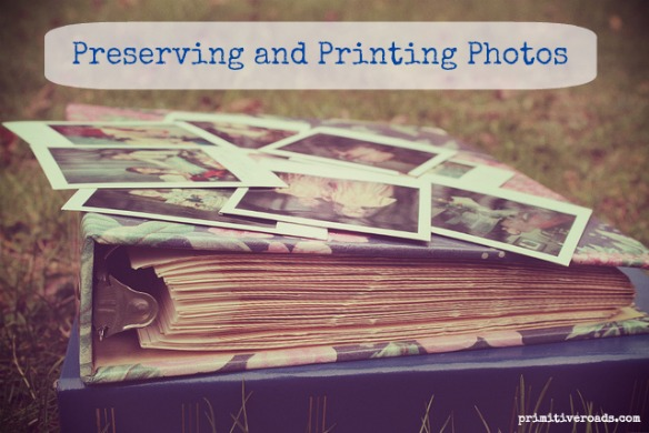 Preserving and Printing Photos