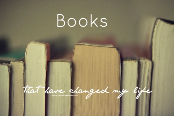 Books That Have Changed My Life