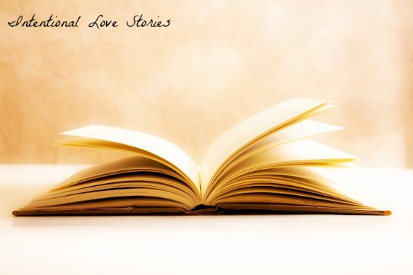 Intentional Love stories
