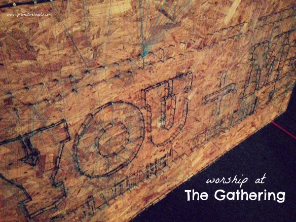 Worship at The Gathering