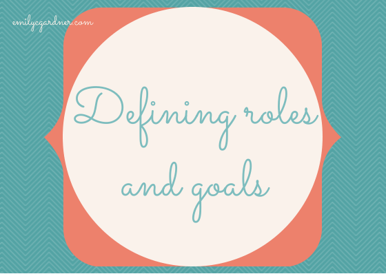 Defining roles and goals (1)