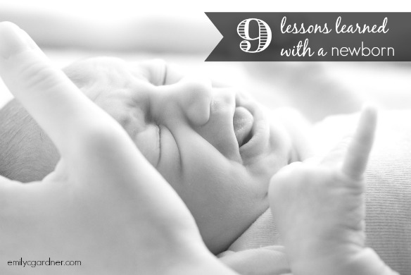 9 lessons learned with a newborn