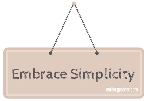 Embrace Simplicity